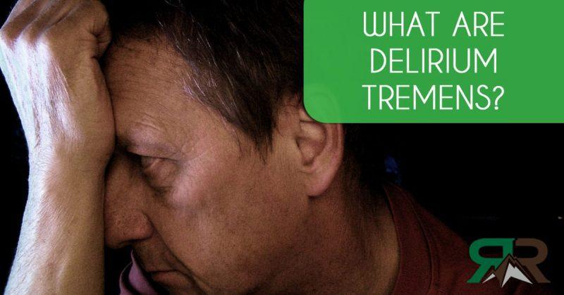 alcoholism help delirium tremens