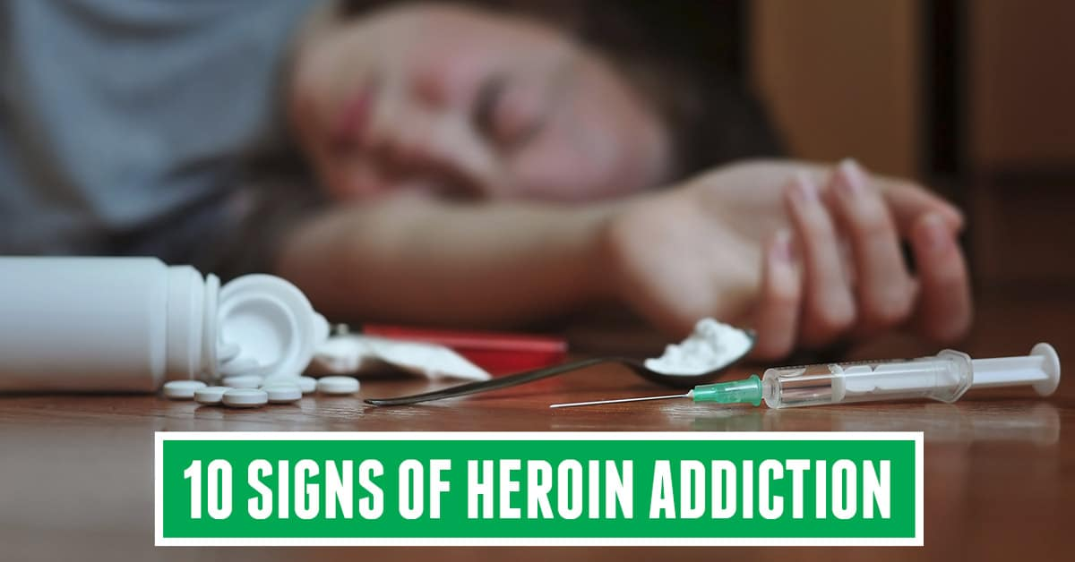signs of heroin addiction