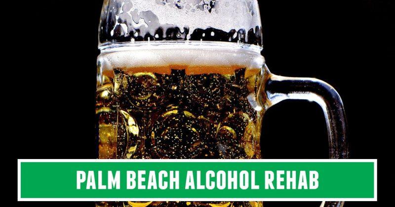 palm beach rehab alcohol